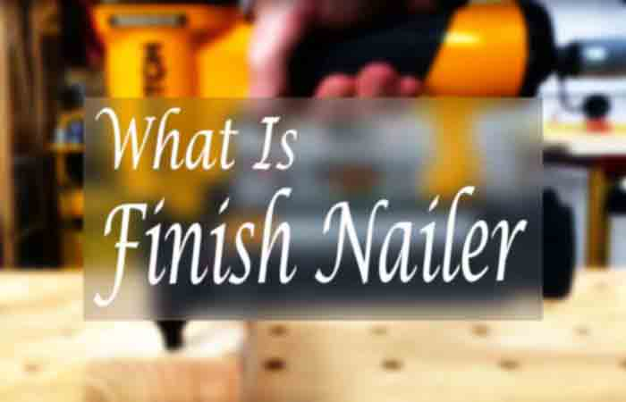What is a finish nailer FI